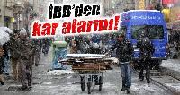 Meteoroloji'den kar ve fırtına alarmı!