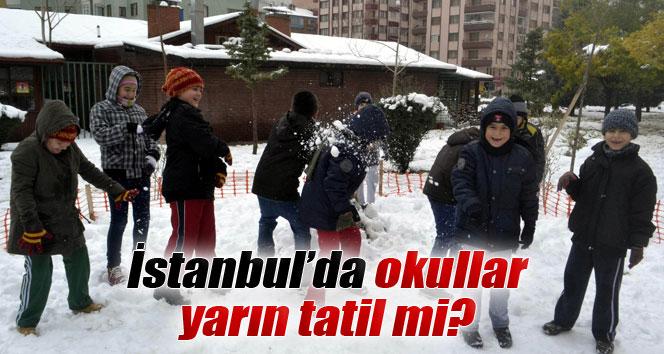 İstanbul'da kar tatil ile ilgili son dakika FLAŞŞ gelişme!