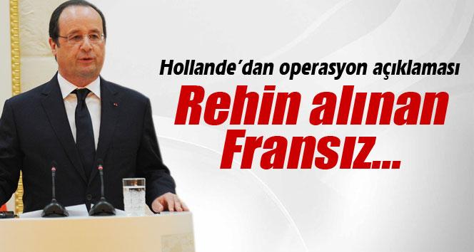 Hollande'den flaş rehine beyanatı