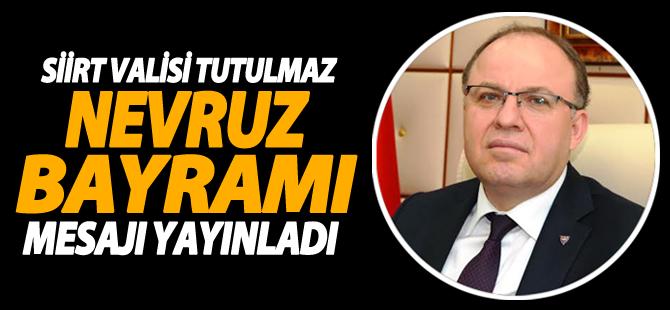 Vali Mustafa Tutulmaz, Tüm Halkımızın Nevruz Bayramını Kutladı