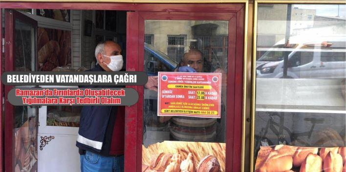 Siirt Belediyesi'nden vatandaşlara fırın çağrısı