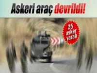 Askeri araç devrildi: 25 yaralı