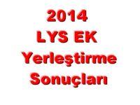 2014 ÖSYS LYS Ek Yerleştirme Sonuçları Bugün mü Açıklanıyor? işte yanıtı
