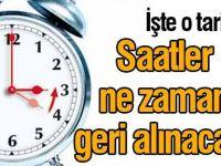 Saatler Ne Zaman Geri Alınacak?Türkiye'de Kış Saati Uygulaması Ne Zaman Başlıyor?