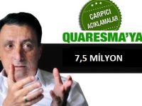 Çebi Transferde Quaresma'yı Örnek Gösterdi