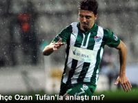 Fenerbahçe Ozan Tufan'la Anlaştı mı?