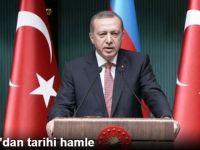 Cumhurbaşkanı Erdoğan'dan Tarihi Hamle