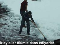Kar Temizleyiciler Ölümle Dans Ediyorlar
