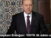 Cumhurbaşkanı Erdoğan: 'HSYK İlk Adımı Attı'
