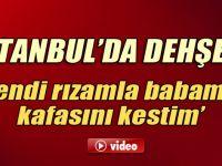 İstanbul'da kan donduran cinayet .. Babalarının kafasını keserek ..!!