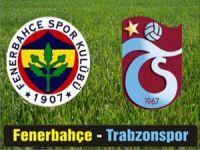 Fenerbahçe Trabzonspor maçı canlı skor kaç kaç?