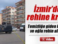 İzmir'de dehşet!Rehine krizinde son dakika gelişmeler