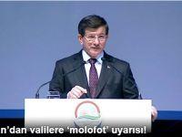 Başbakan Davutoğlu'dan Valilere 'Molofot' Uyarısı!