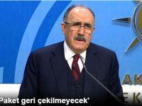 Beşir Atalay: 'Paket Geri Çekilmeyecek'