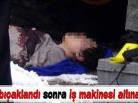 ERZURUM'da bir kadın  Önce bıçaklandı sonra iş makinesi altına atıldı