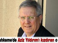 Aziz Yıldırım' dan Trabzonspor  Başkanı Avukatına sert sözler