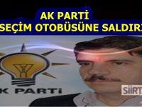 Siirt'te AK Parti'nin seçim otobüsüne saldırı!
