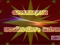 Erdoğan Siirt'e Geliyor