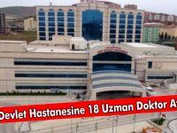 Siirt Devlet Hastanesine 18 Uzman Doktor Atandı