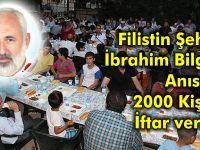 Filistin Şehidi İbrahim Bilgen Anısına 2000 Kişiye İftar verildi