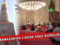 RAMAZAN'DA 3 DİLDE VAAZ GÜZELLİĞİ