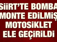 Siirt'te Bomba Monte Edilmiş Motosiklet Ele Geçti