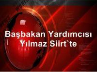 Başbakan Yardımcısı Cevdet Yılmaz Siirt'e Geldi