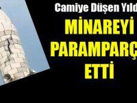 Tiilo'da Minareye Yıldırım Düştü