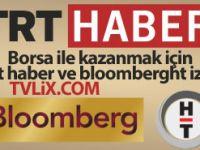 Borsa ile kazanmak için trt haber ve bloomberght izle